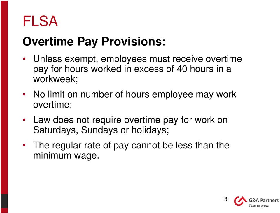 employee may work overtime; Law does not require overtime pay for work on