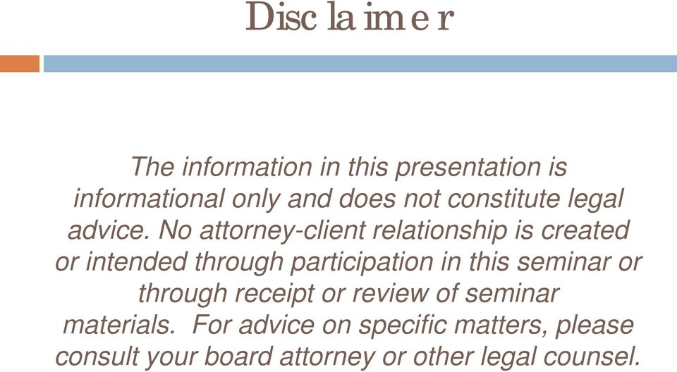 No attorney-client relationship is created or intended through participation in this