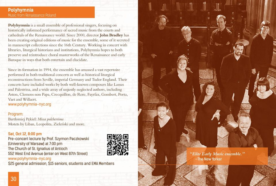 Working in concert with libraries, liturgical historians and institutions, Polyhymnia hopes to both preserve and reintroduce choral masterworks of the Renaissance and early Baroque in ways that both