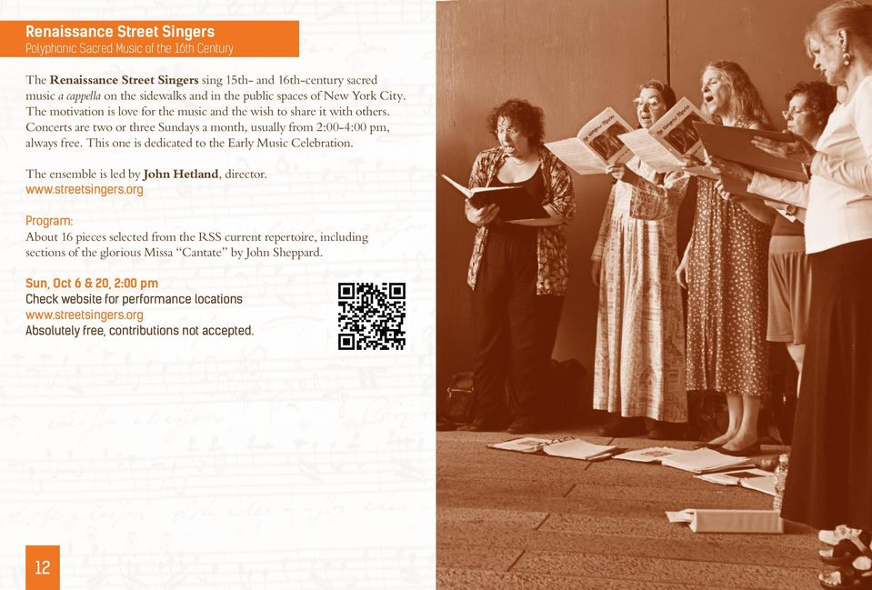 This one is dedicated to the Early Music Celebration. The ensemble is led by John Hetland, director. www.streetsingers.