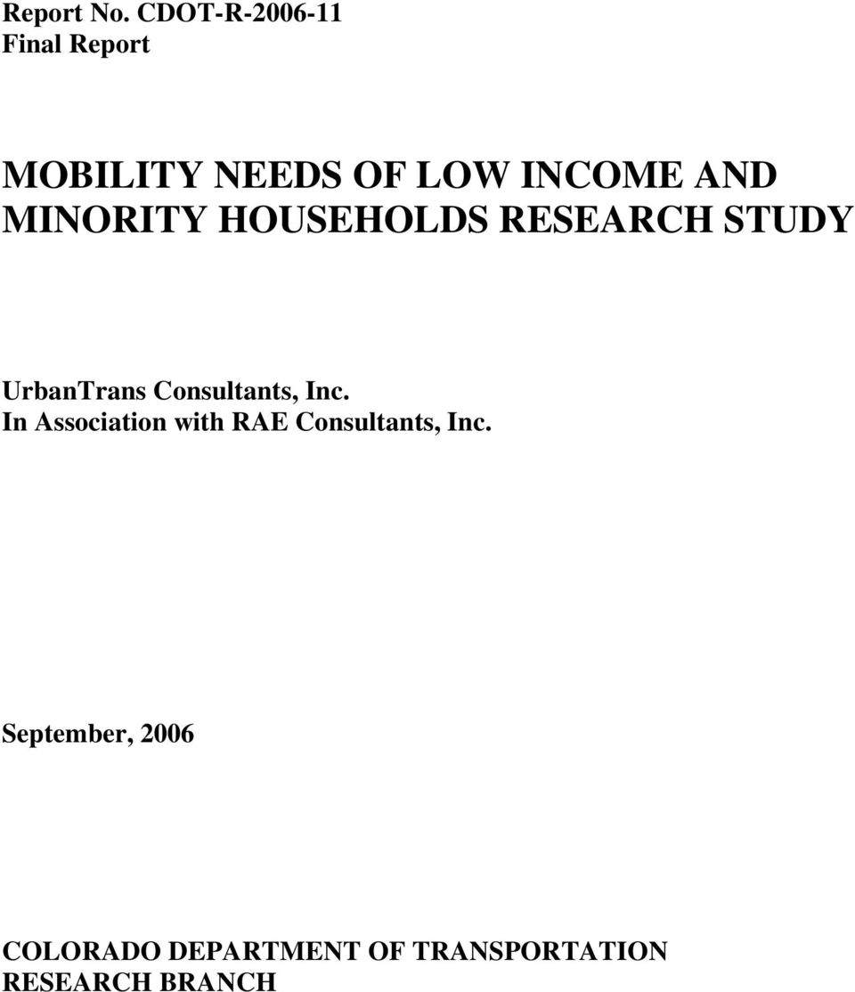 MINORITY HOUSEHOLDS RESEARCH STUDY UrbanTrans Consultants,