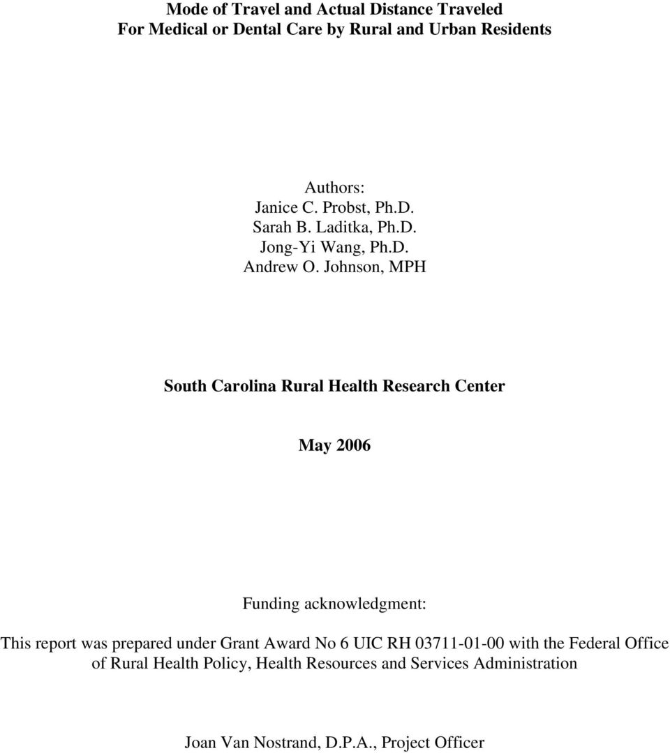 Johnson, MPH South Carolina Rural Health Research Center May 2006 Funding acknowledgment: This report was prepared
