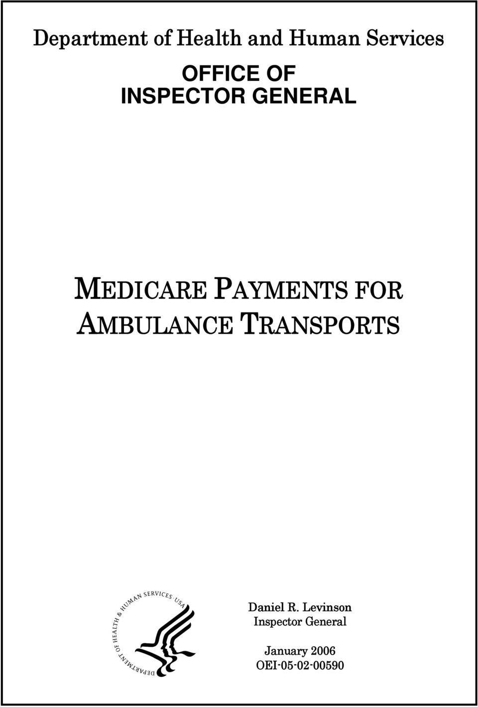 PAYMENTS FOR AMBULANCE TRANSPORTS Daniel R.