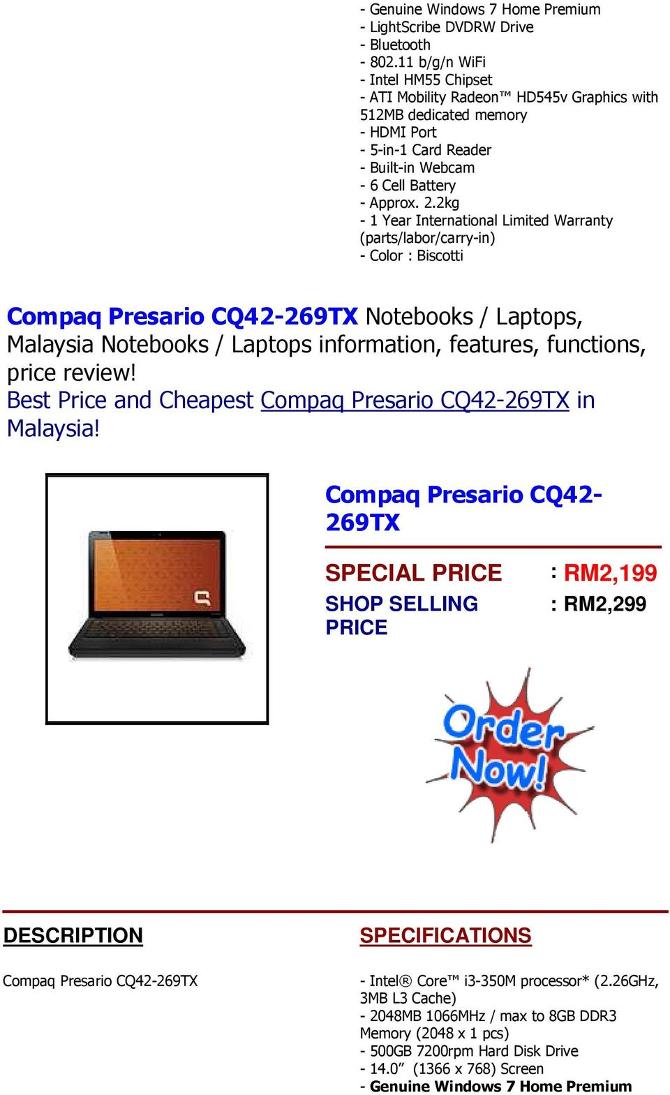 2kg - 1 Year International Limited Warranty (parts/labor/carry-in) - Color : Biscotti Compaq Presario CQ42-269TX Notebooks / Laptops, Best Price and Cheapest Compaq Presario CQ42-269TX
