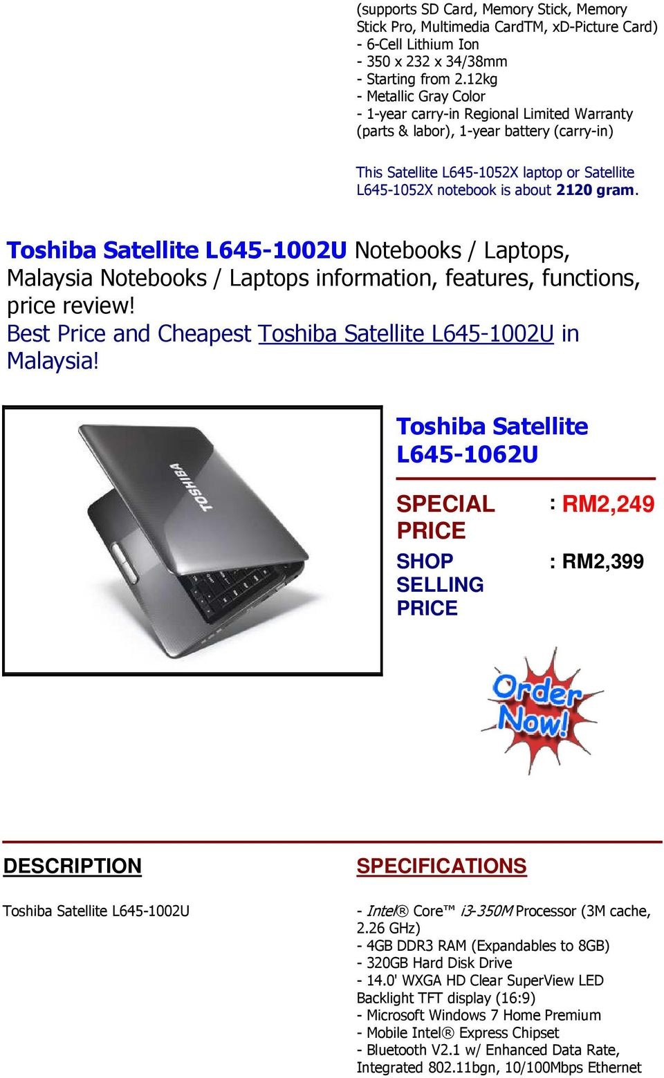 Toshiba Satellite L645-1002U Notebooks / Laptops, Best Price and Cheapest Toshiba Satellite L645-1002U in Toshiba Satellite L645-1062U SPECIAL SHOP SELLING : RM2,249 : RM2,399 Toshiba Satellite