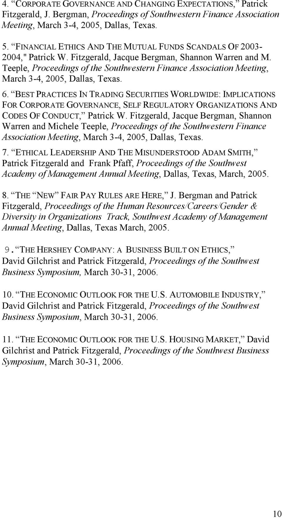 Teeple, Proceedings of the Southwestern Finance Association Meeting, March 3-4, 2005, Dallas, Texas. 6.