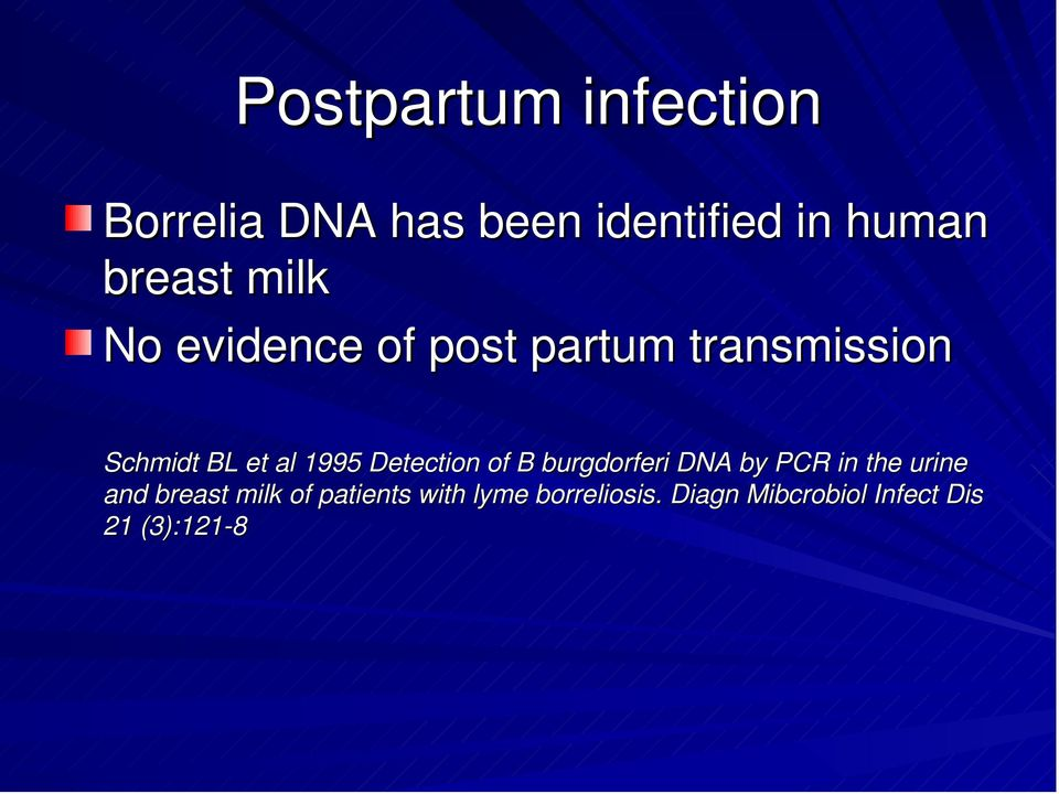 Detection of B burgdorferi DNA by PCR in the urine and breast milk of