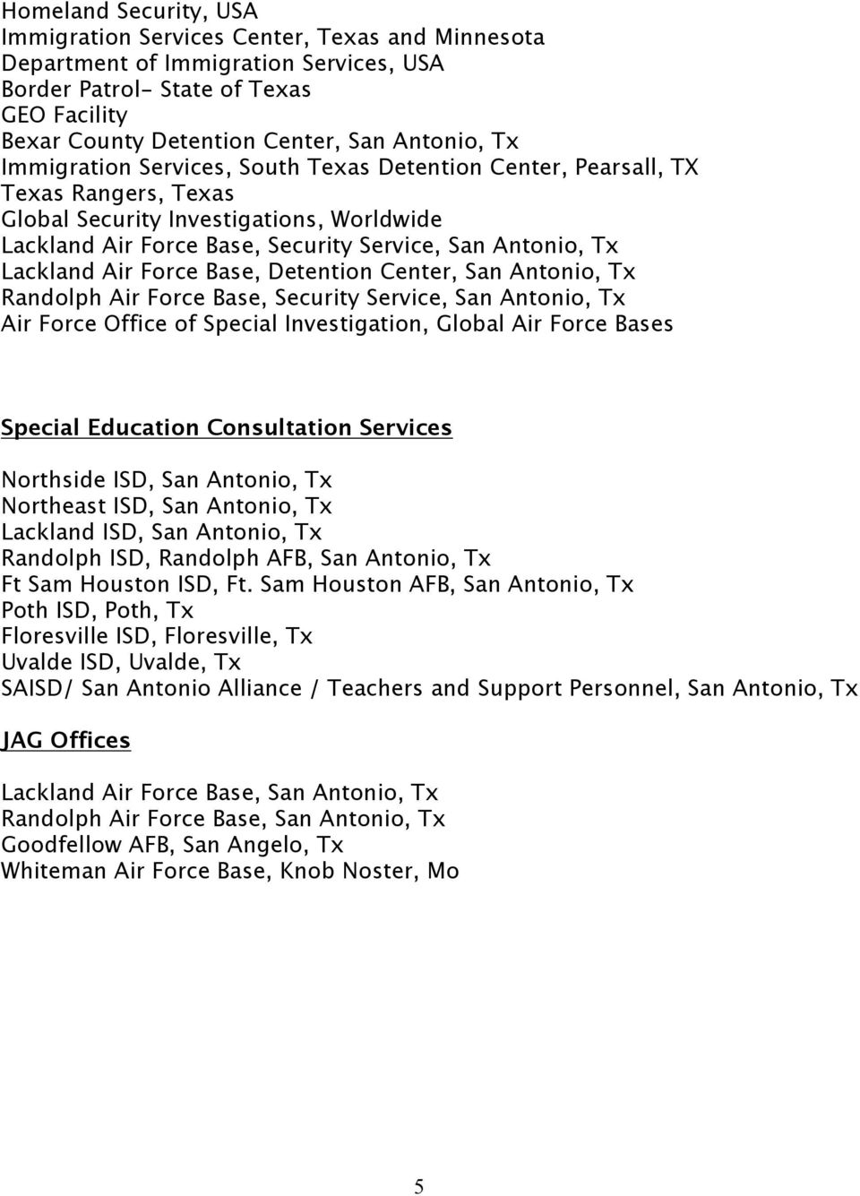 Air Force Base, Detention Center, San Antonio, Tx Randolph Air Force Base, Security Service, San Antonio, Tx Air Force Office of Special Investigation, Global Air Force Bases Special Education