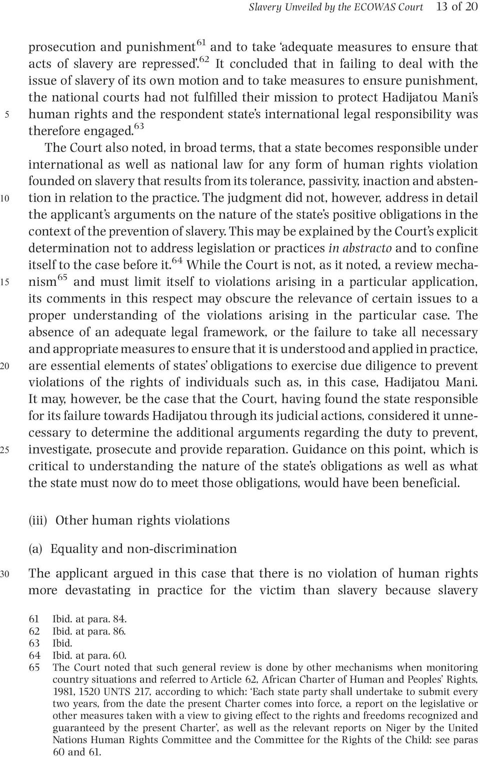 Mani s 5 human rights and the respondent state s international legal responsibility was therefore engaged.