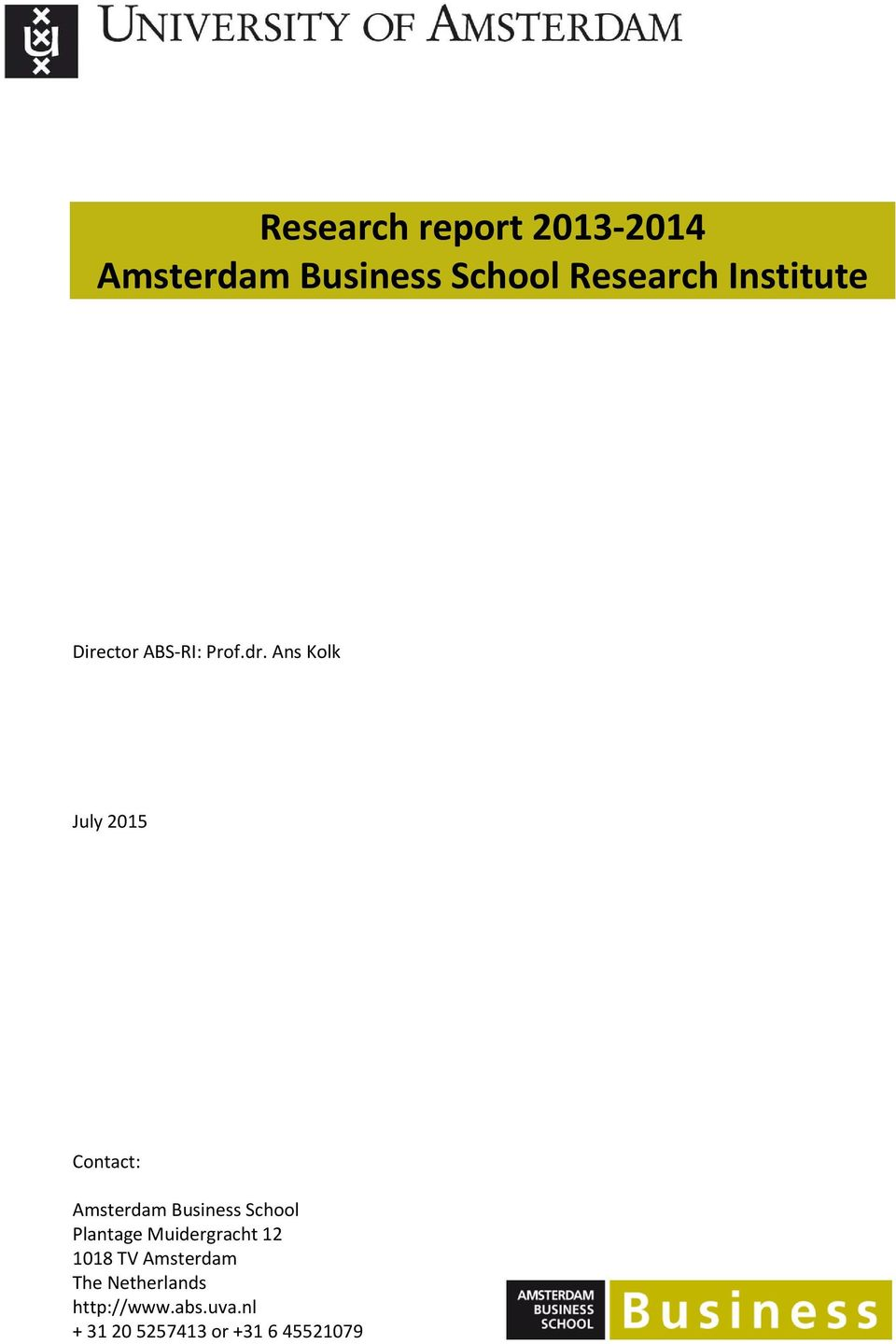 Ans Kolk July 2015 Contact: Amsterdam Business School Plantage