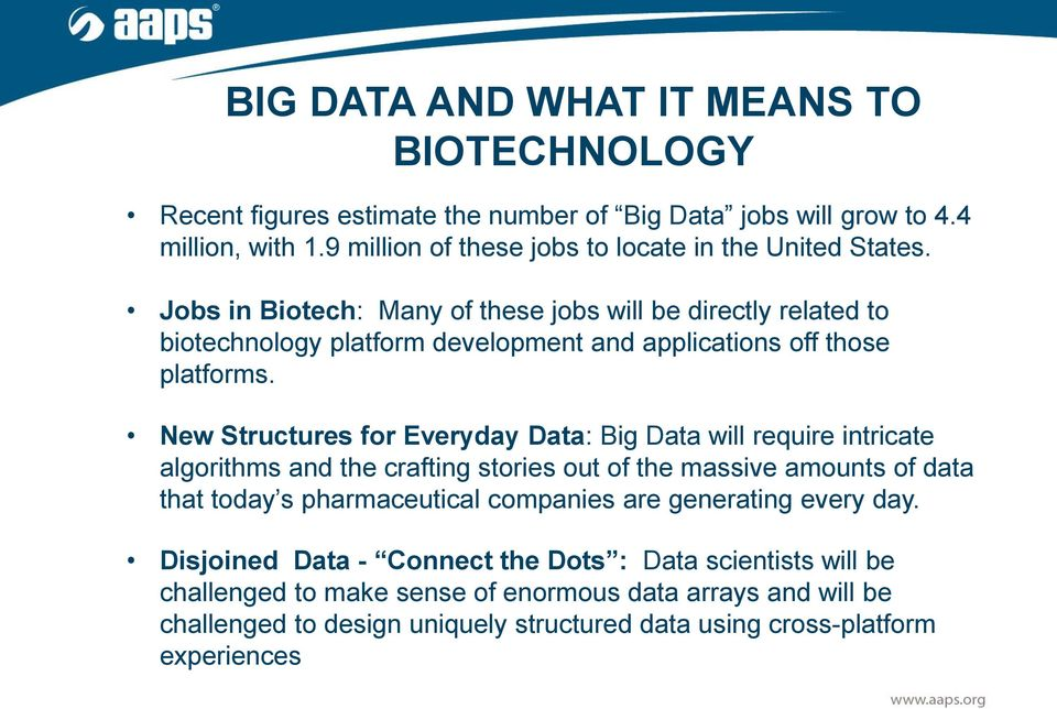 Jobs in Biotech: Many of these jobs will be directly related to biotechnology platform development and applications off those platforms.
