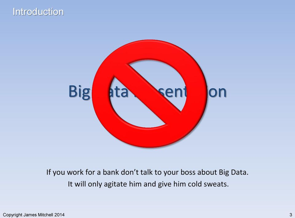 about Big Data.