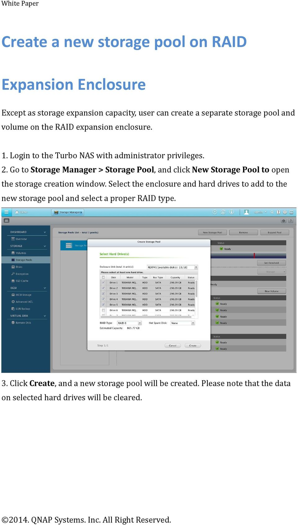 Go to Storage Manager > Storage Pool, and click New Storage Pool to open the storage creation window.