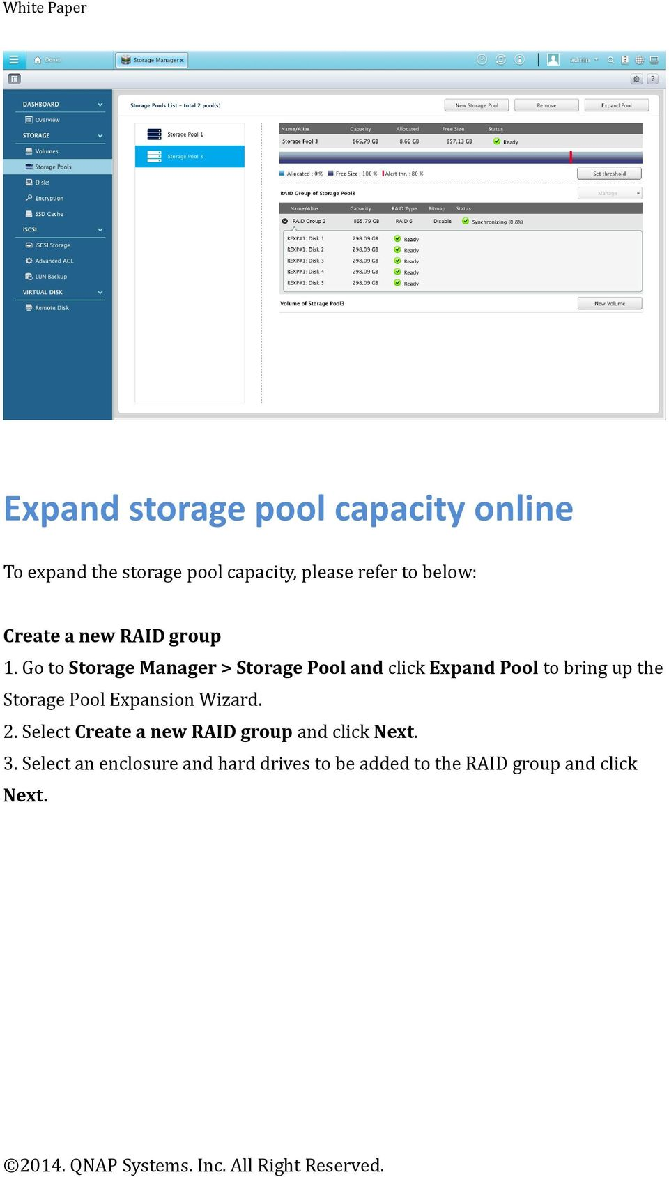 Go to Storage Manager > Storage Pool and click Expand Pool to bring up the Storage Pool
