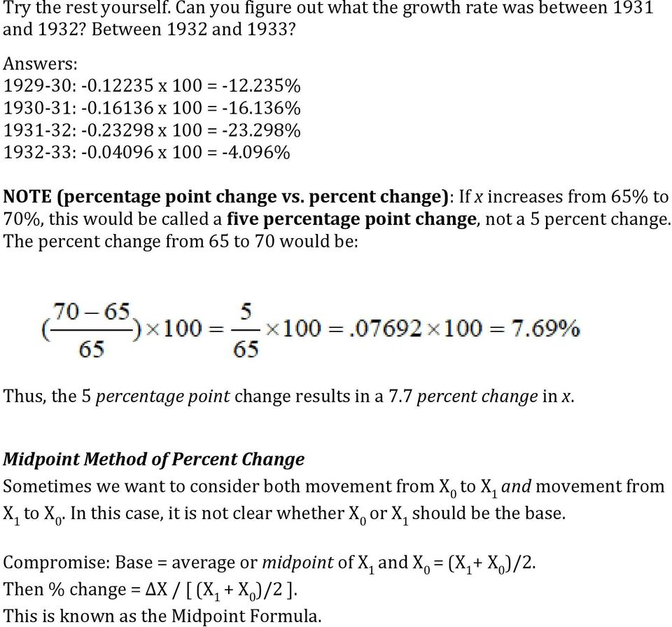 percent change): If x increases from 65% to 70%, this would be called a five percentage point change, not a 5 percent change.
