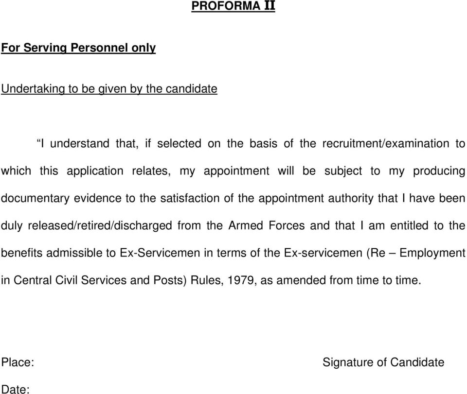 the appointment authority that I have been duly released/retired/discharged from the Armed Forces and that I am entitled to the benefits admissible to