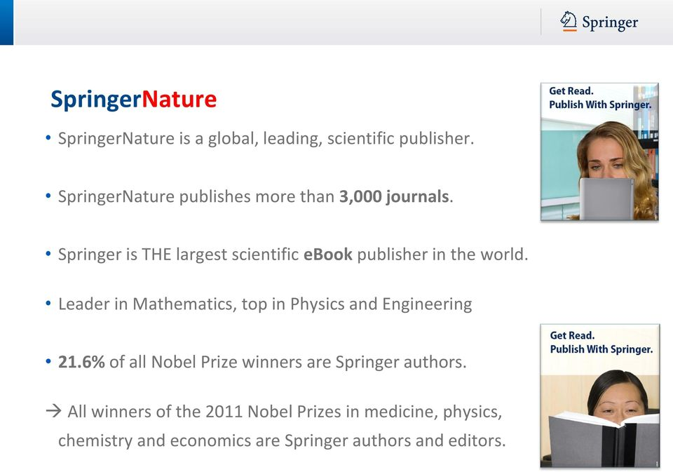 Springer is THE largest scientific ebook publisher in the world.