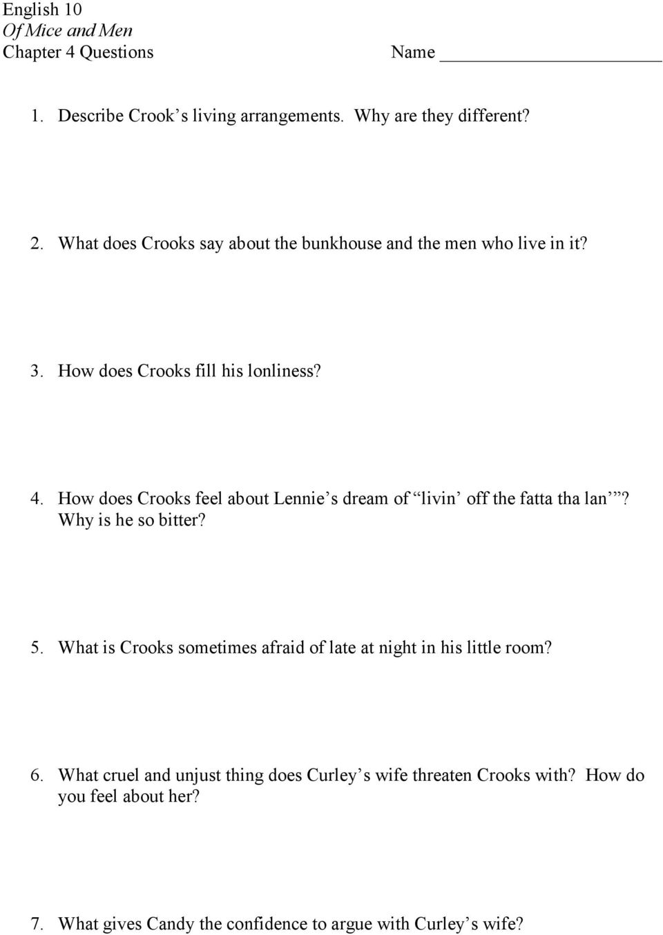 english of mice and men chapter questions pts list how does crooks feel about lennie s dream of livin off the fatta tha lan
