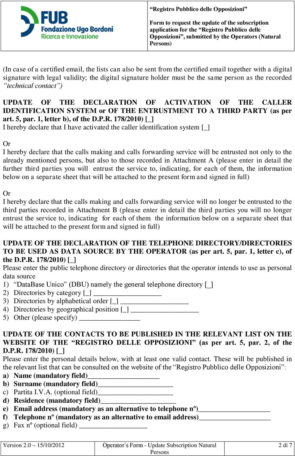 TION OF ACTIVATION OF THE CALLER