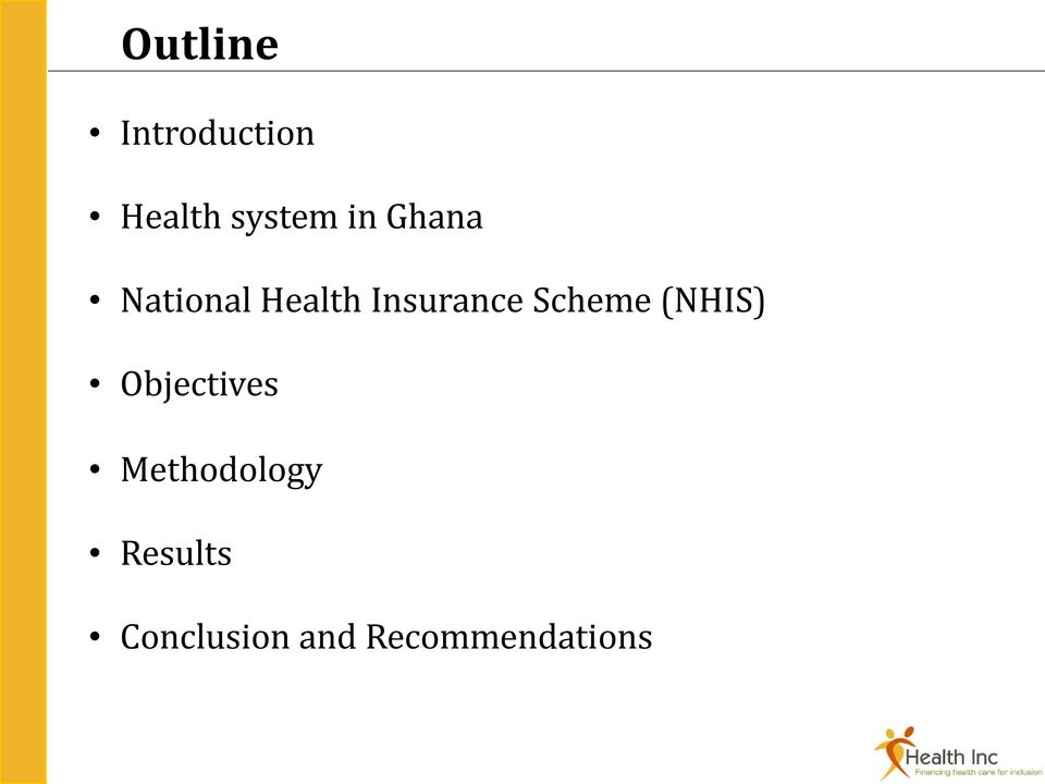 Scheme (NHIS) Objectives Methodology