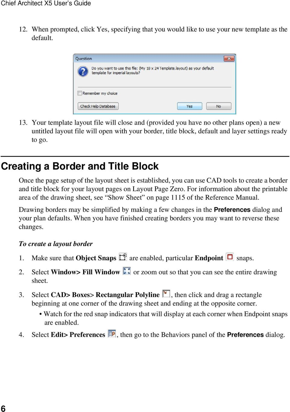 Creating a Border and Title Block Once the page setup of the layout sheet is established, you can use CAD tools to create a border and title block for your layout pages on Layout Page Zero.
