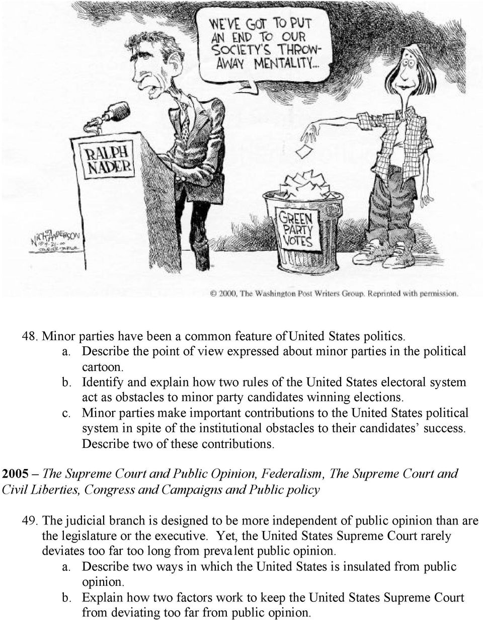 2005 The Supreme Court and Public Opinion, Federalism, The Supreme Court and Civil Liberties, Congress and Campaigns and Public policy 49.