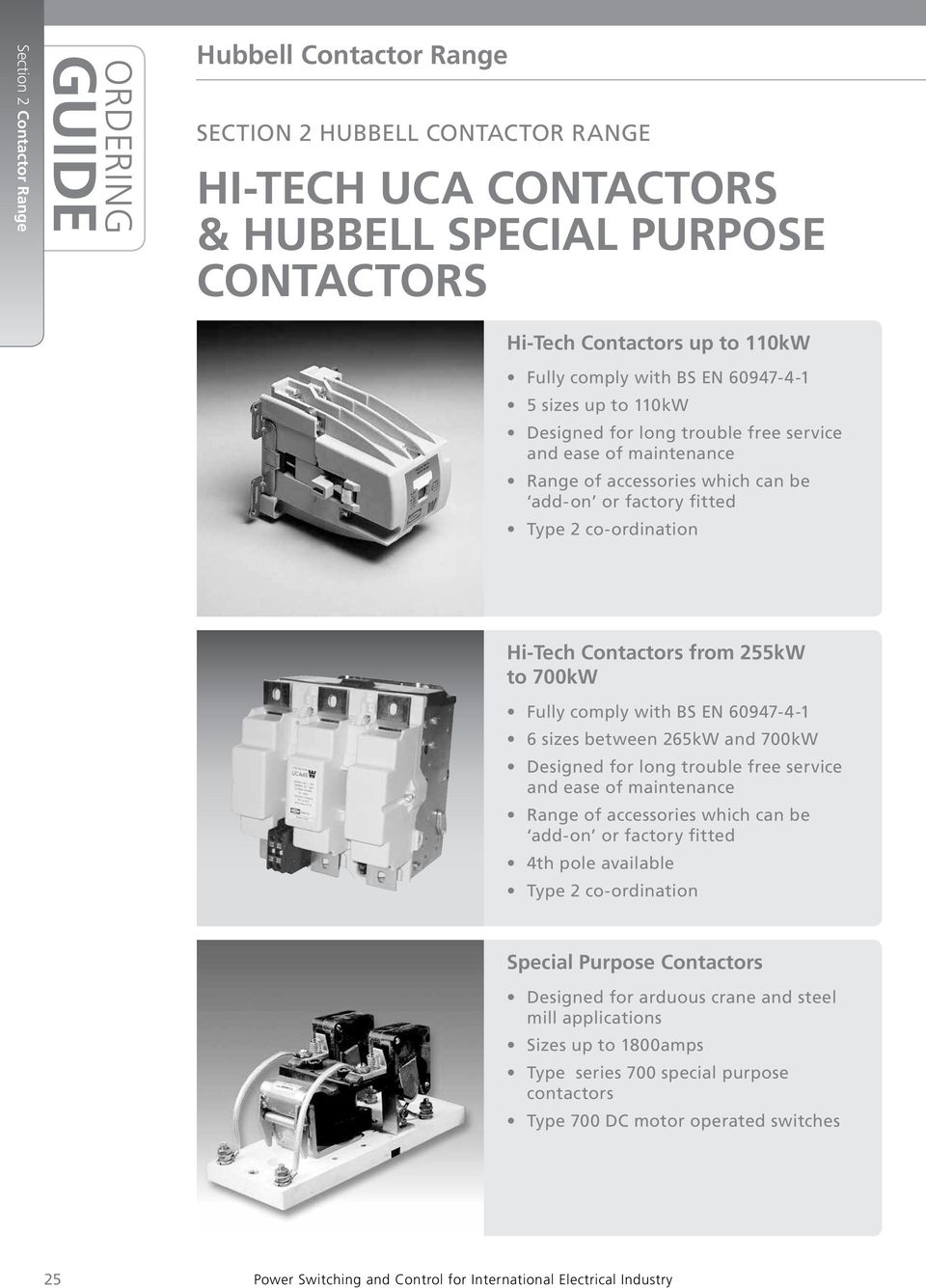Guide Hi Tech Uca Contactors Hubbell Special Purpose Magnetic Contactor 1 Pole Relay Wiring Comply With Bs En 6094741 6 Sizes Between 265kw And Kw Designed For Long Trouble Free