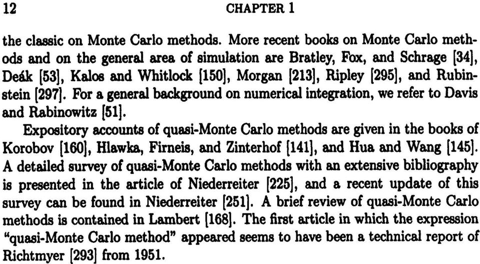 For a general background on numerical integration, we refer to Davis and Rabinowitz [51].