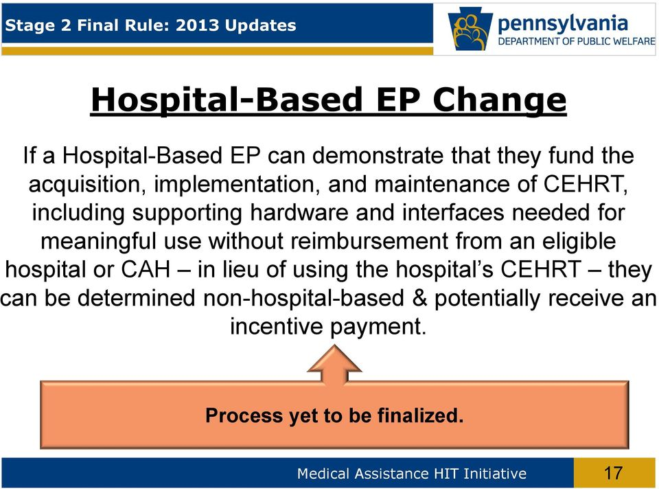 use without reimbursement from an eligible hospital or CAH in lieu of using the hospital s CEHRT they can be determined