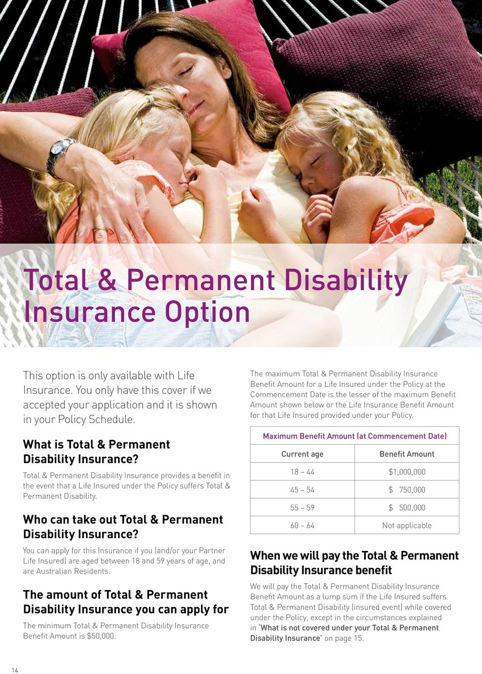 Who can take out Total & Permanent Disability Insurance?