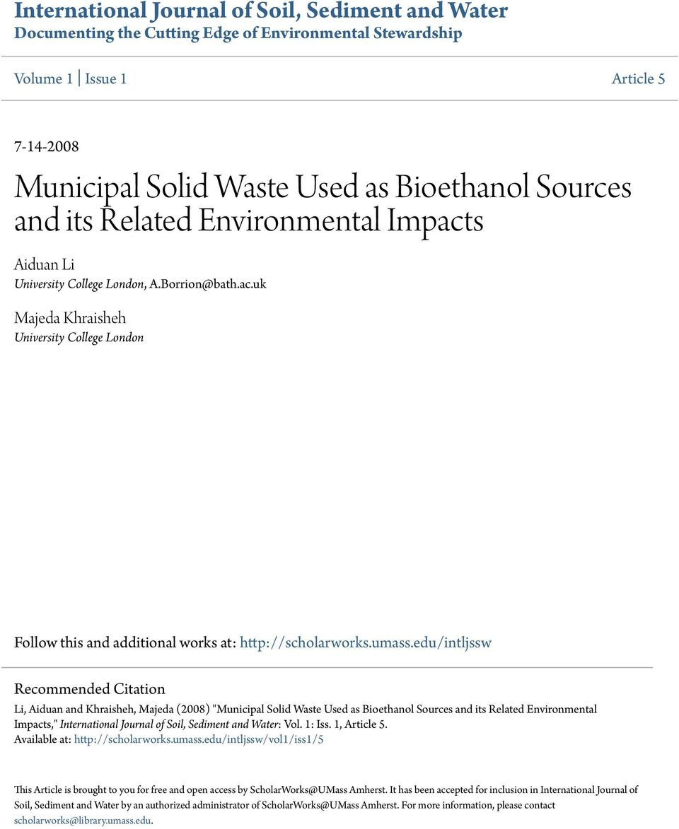 "edu/intljssw Recommended Citation Li, Aiduan and Khraisheh, Majeda (2008) ""Municipal Solid Waste Used as Bioethanol Sources and its Related Environmental Impacts,"" International Journal of Soil,"