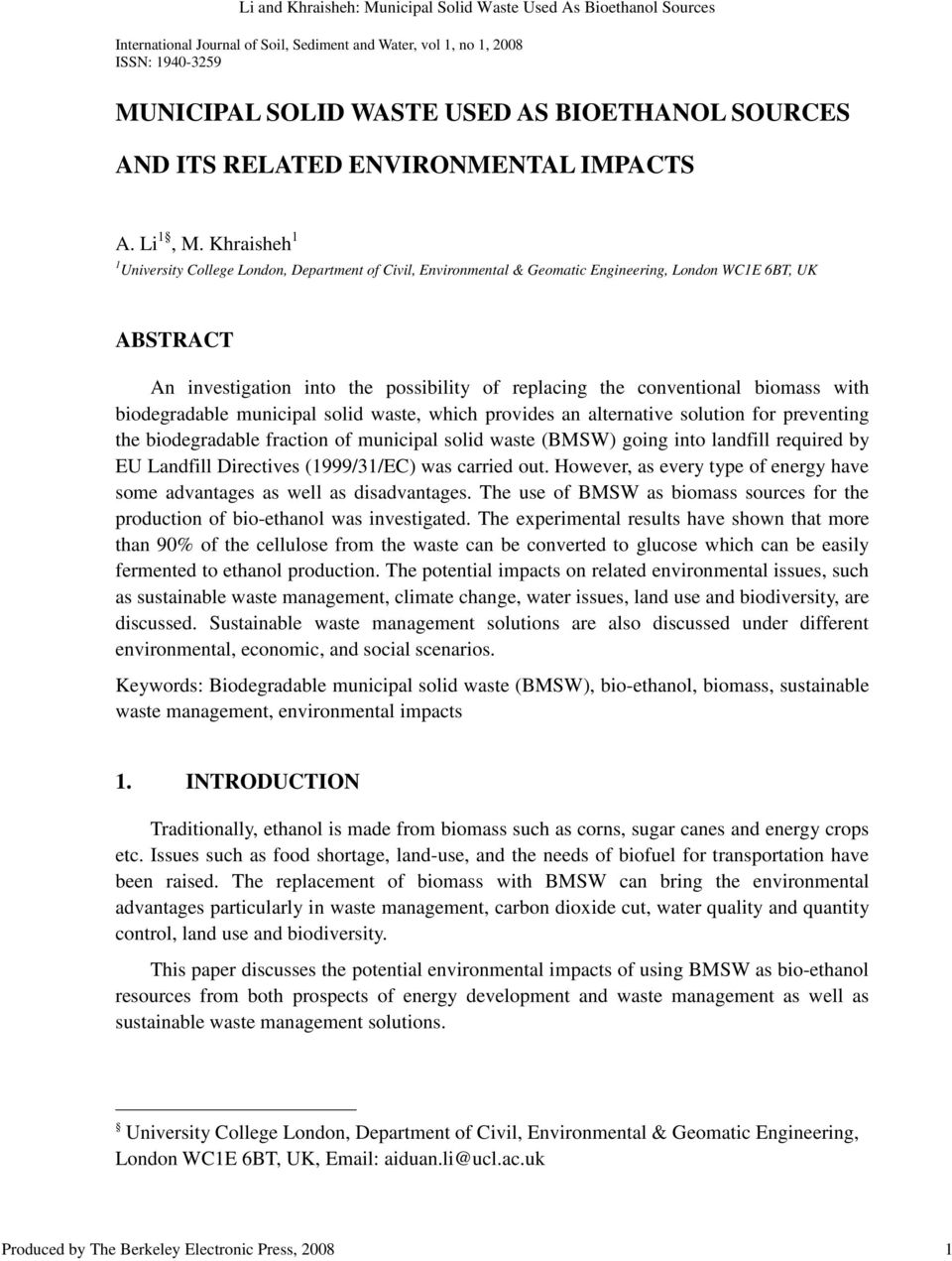 Khraisheh 1 1 University College London, Department of Civil, Environmental & Geomatic Engineering, London WC1E 6BT, UK ABSTRACT An investigation into the possibility of replacing the conventional