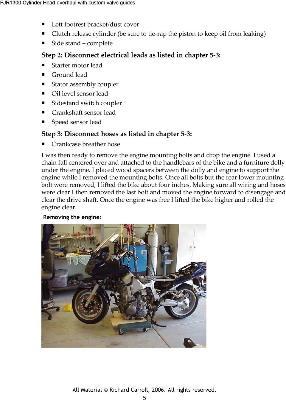 Crankcase breather hose I was then ready to remove the engine mounting  bolts and drop the