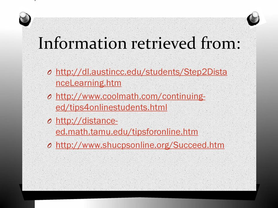 com/continuinged/tips4onlinestudents.html http://distanceed.