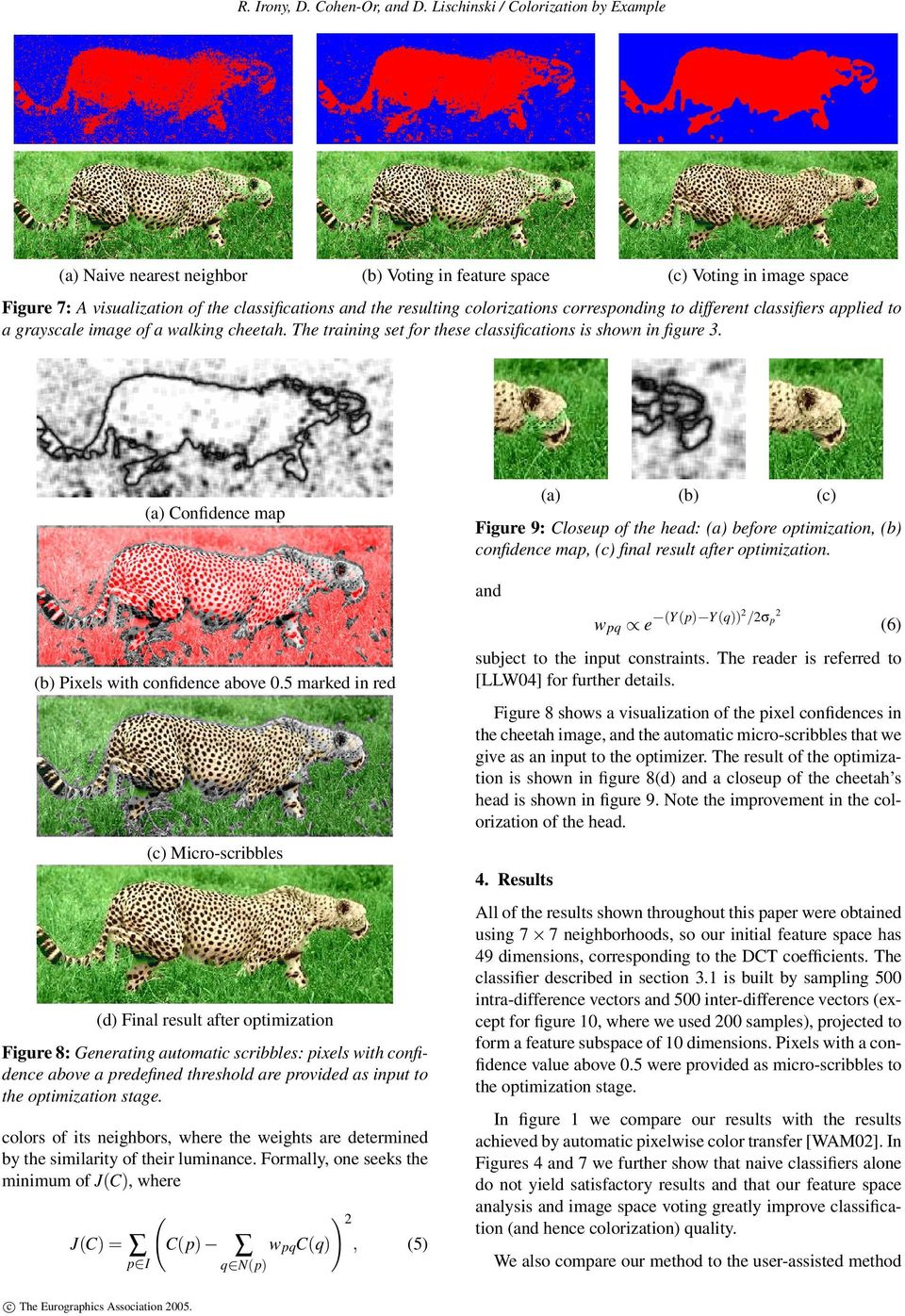 corresponding to different classifiers applied to a grayscale image of a walking cheetah. The training set for these classifications is shown in figure 3.
