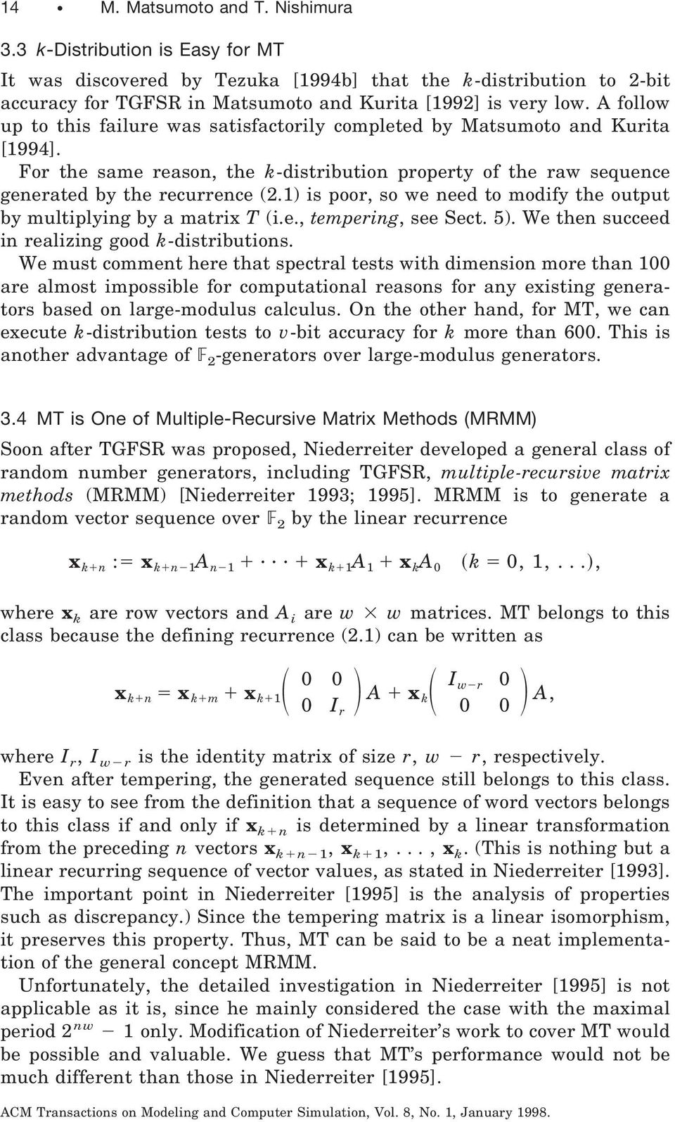 1) is poor, so we need to modify the output by multiplying by a matrix T (i.e., tempering, see Sect. 5). We then succeed in realizing good k-distributions.
