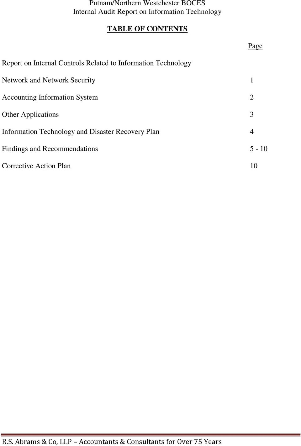 Information Technology and Disaster Recovery Plan 4 Findings and Recommendations 5-10