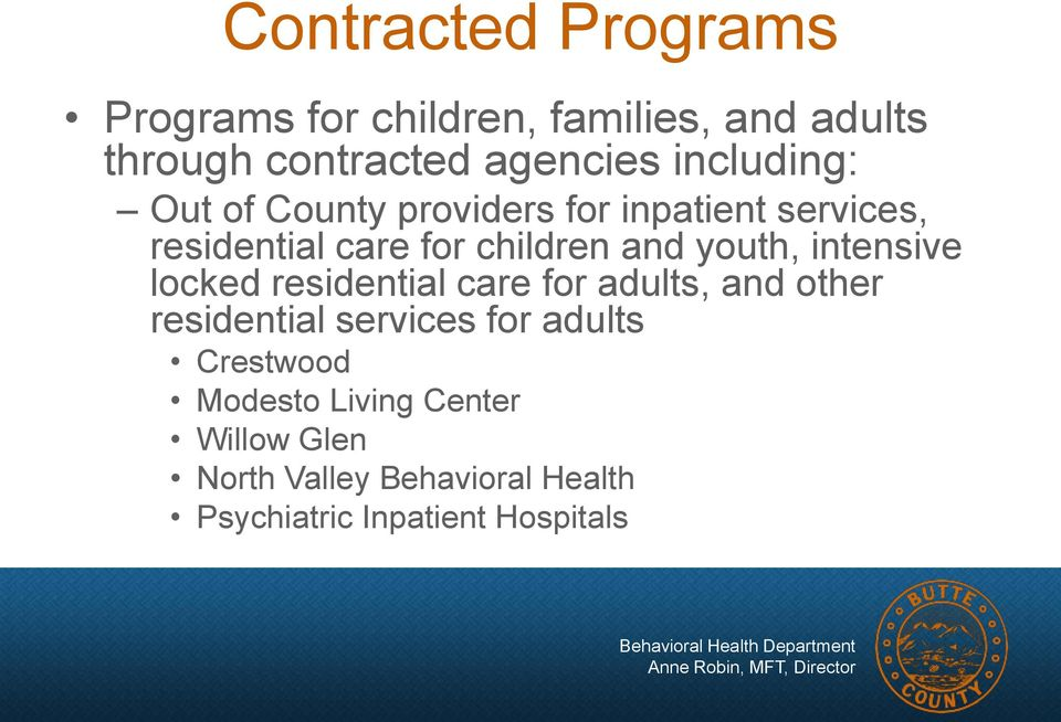 youth, intensive locked residential care for adults, and other residential services for adults