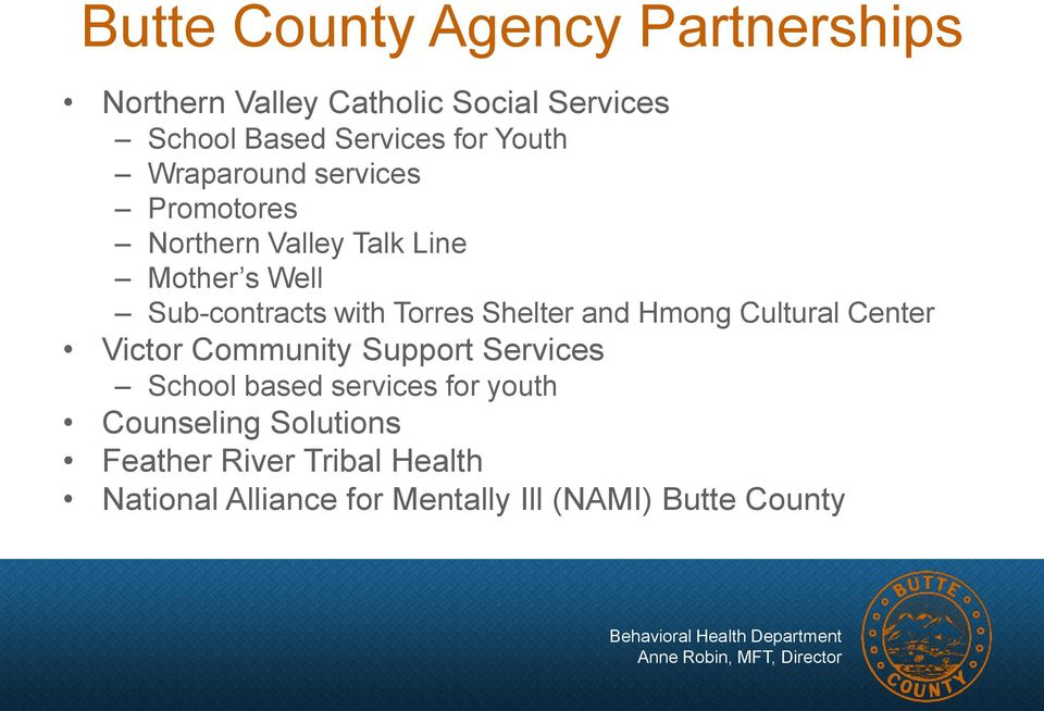 Torres Shelter and Hmong Cultural Center Victor Community Support Services School based services for