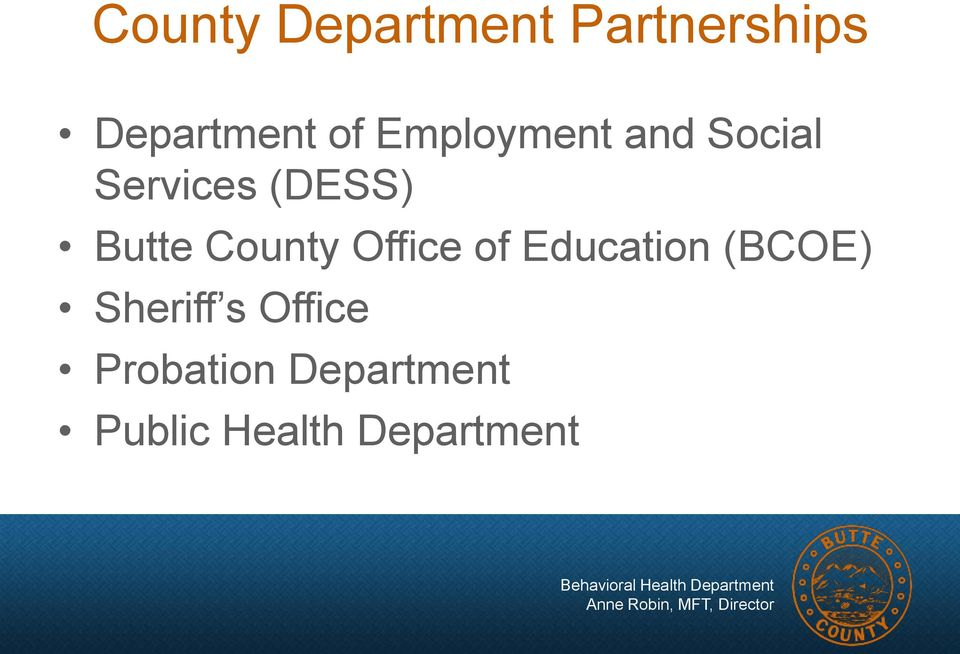 County Office of Education (BCOE) Sheriff s