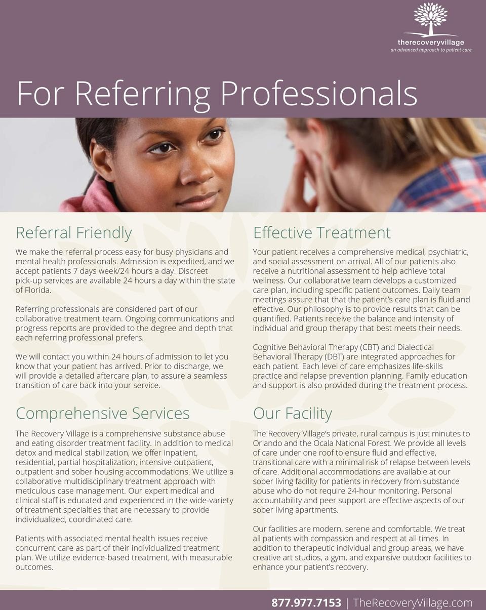 Referring professionals are considered part of our collaborative treatment team.