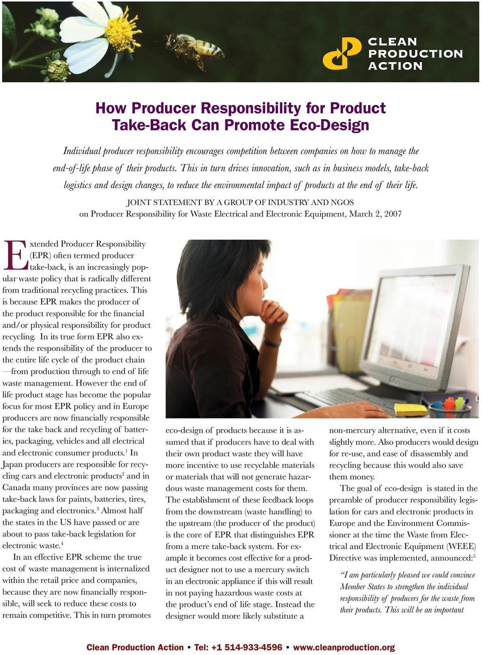 Joint Statement by a group of Industry and NGOs on Producer Responsibility for Waste Electrical and Electronic Equipment, March 2, 2007 Extended Producer Responsibility (EPR) often termed producer