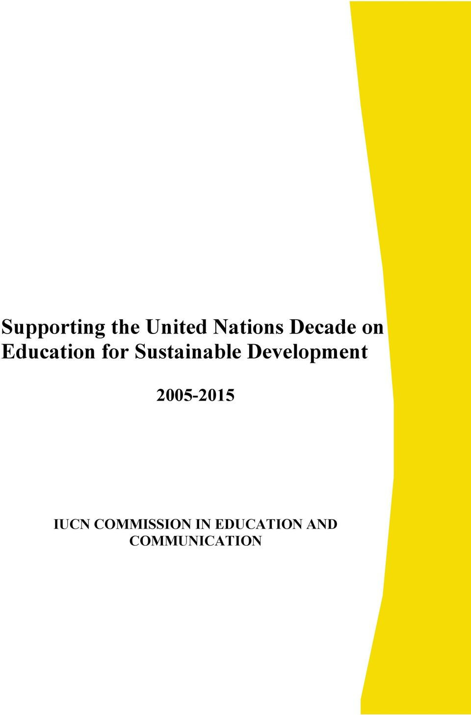 Sustainable Development 2005-2015