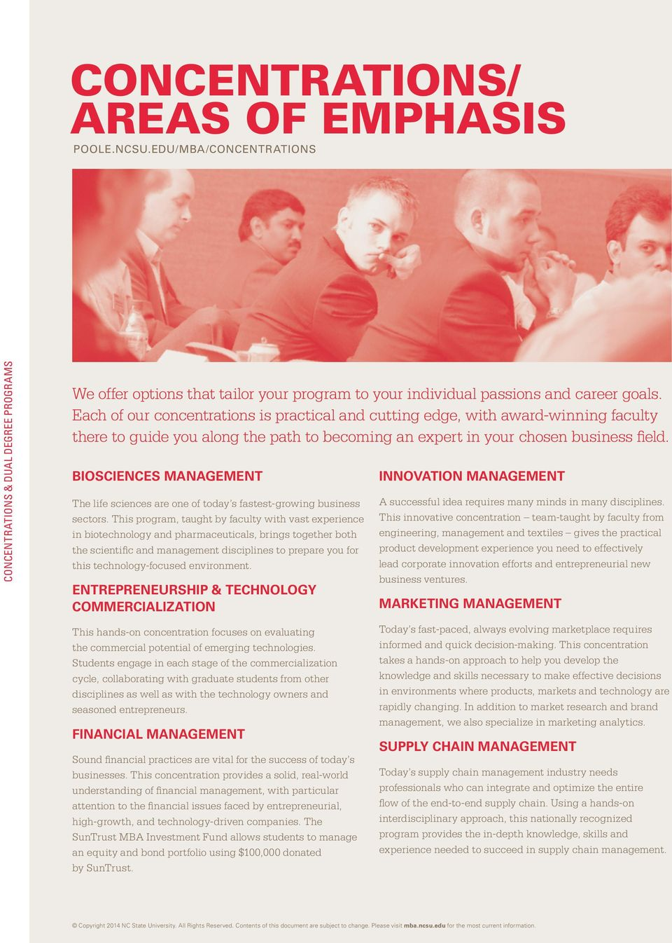BIOSCIENCES MANAGEMENT The life sciences are one of today s fastest-growing business sectors.