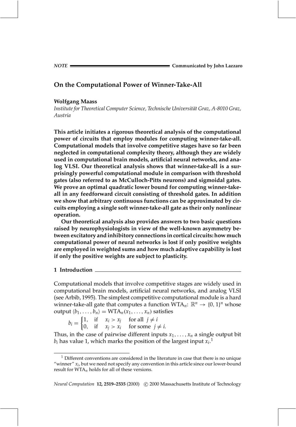 Computational models that involve competitive stages have so far been neglected in computational complexity theory, although they are widely used in computational brain models, artificial neural