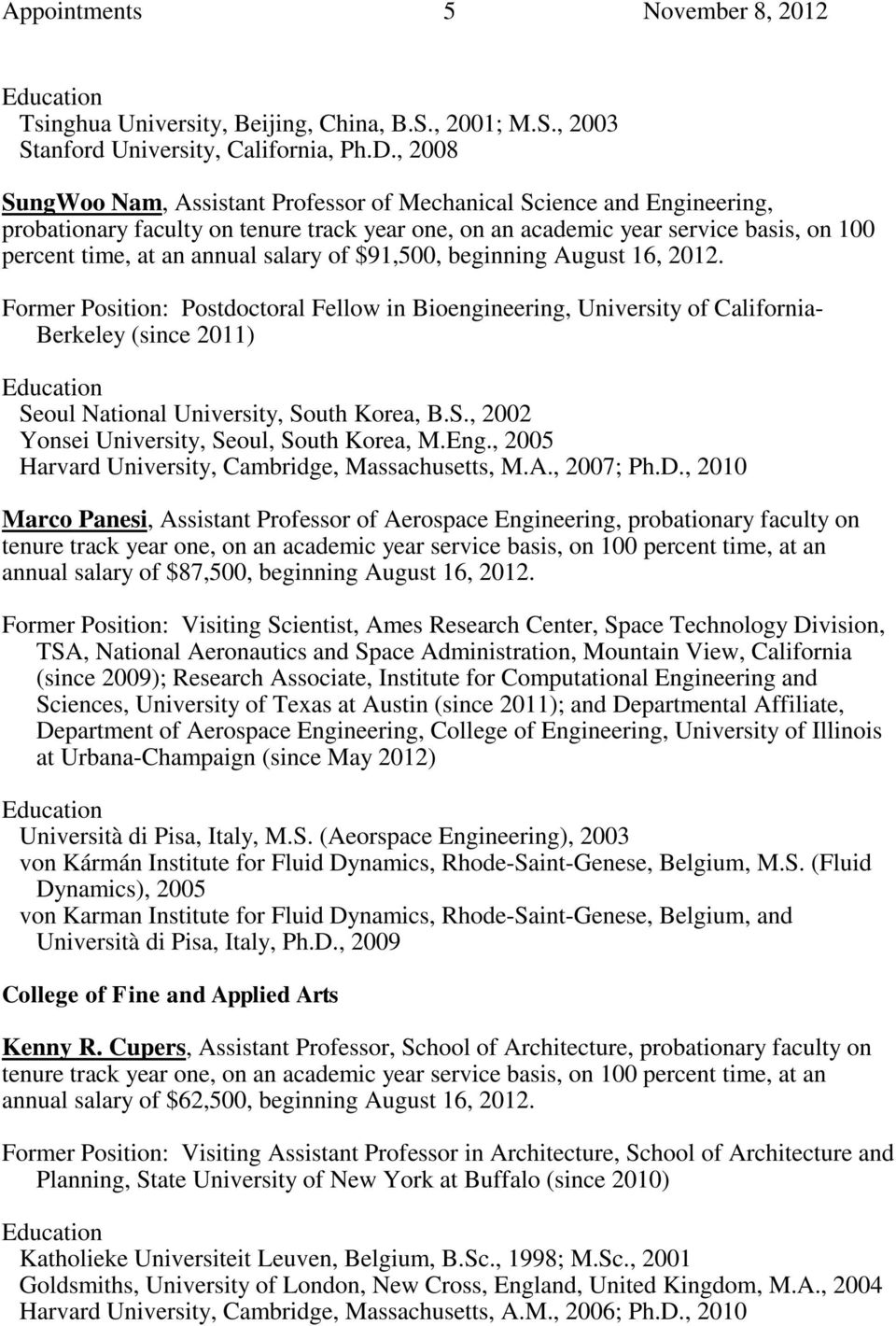 APPOINTMENTS TO THE FACULTY, ADMINISTRATIVE/PROFESSIONAL