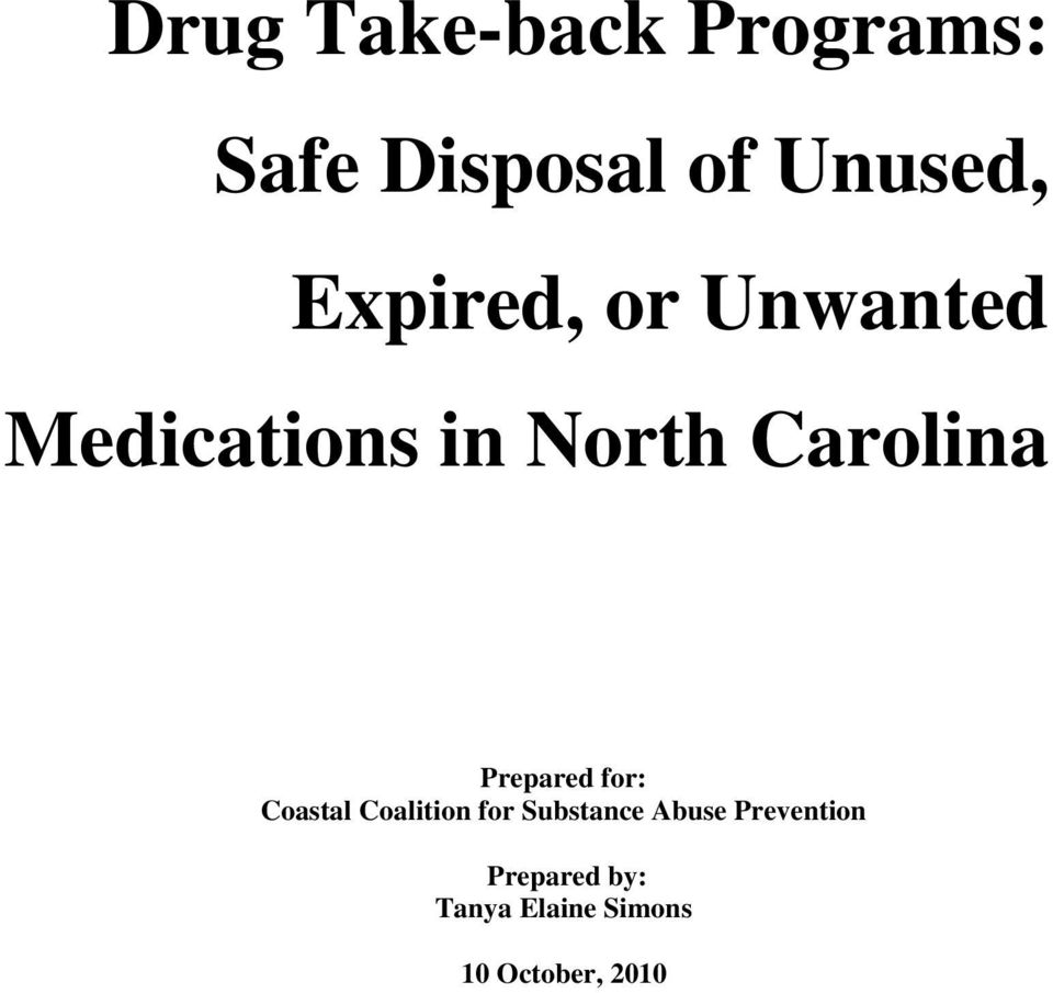 Prepared for: Coastal Coalition for Substance Abuse