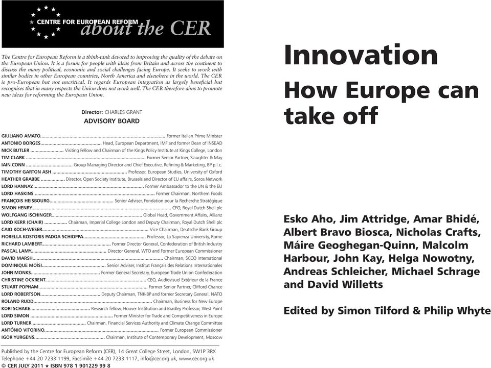 It seeks to work with similar bodies in other European countries, North America and elsewhere in the world. The CER is pro-european but not uncritical.