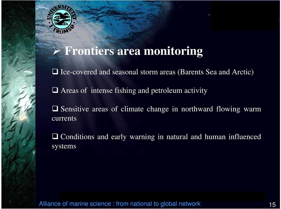 change in northward flowing warm currents Conditions and early warning in natural