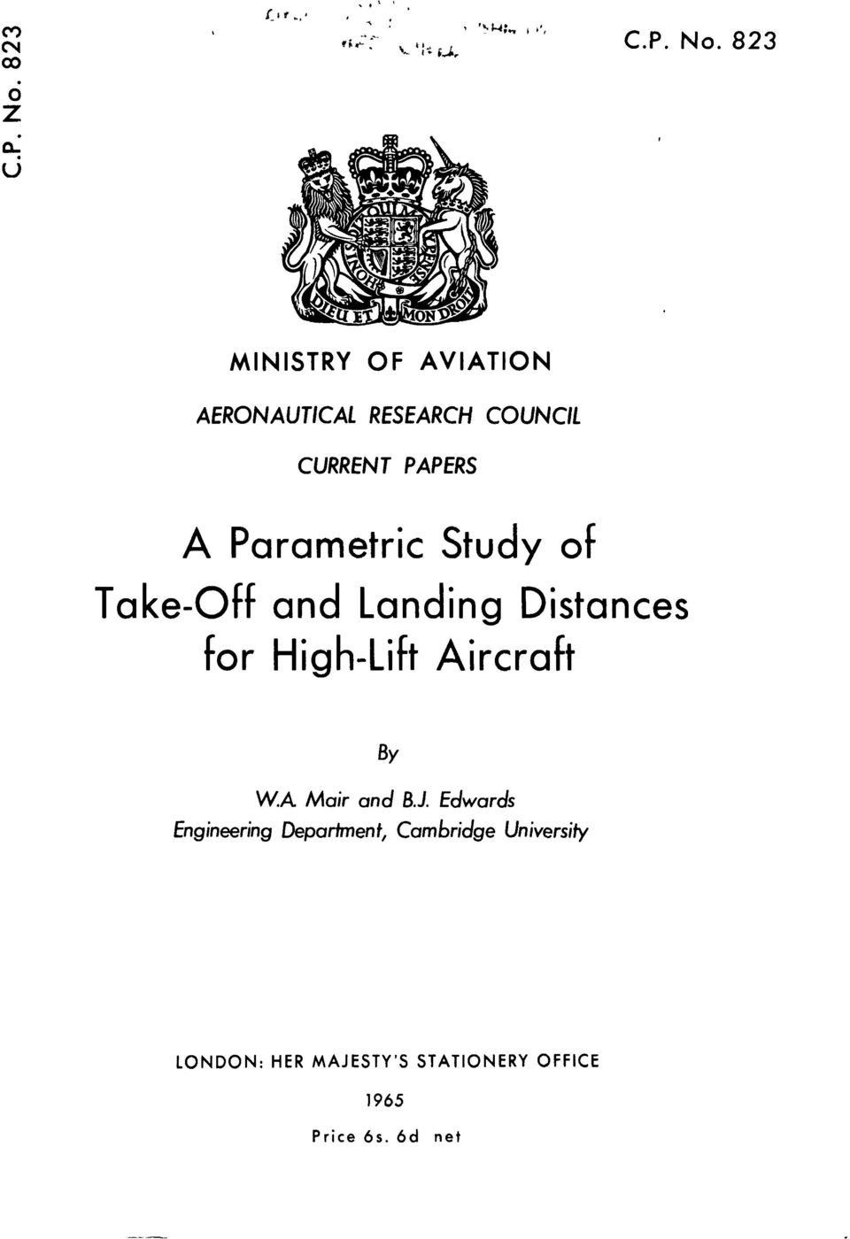 of Take-Off and Landing Distances for High-Lift Aircraft BY W.A Muir and B.J.